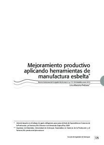 Mejoramiento productivo aplicando herramientas de manufactura esbelta *