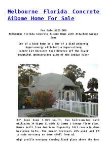 Melbourne Florida Concrete AiDome Home For Sale