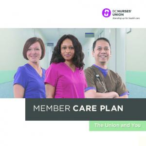 MEMBER CARE PLAN MEMBER CARE PLAN The Union and You 1