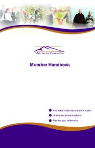 Member Handbook. Information about your pension plan. Know your pension options. Plan for your retirement