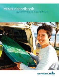 MEMBER handbook. Your introduction to Kaiser Permanente