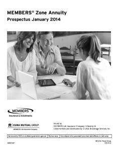 MEMBERS Zone Annuity. Prospectus January 2014