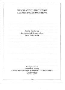MEMBRANE FILTRATION OF VARIOUS SUGAR SOLUTIONS