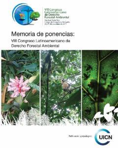Memoria de ponencias: VIII Congreso Latinoamericano de Derecho Forestal Ambiental