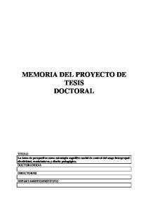 MEMORIA DEL PROYECTO DE TESIS DOCTORAL