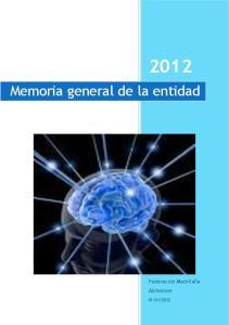 Memoria general de la entidad