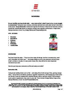 MEMORIA OVERVIEW NPN: Overview Ingredients Features Ailments Packaging Testimonials