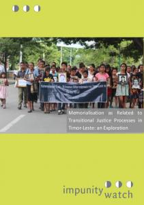 Memorialisation as Related to Transitional Justice Processes in Timor-Leste: an Exploration