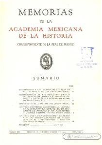 MEMORIAS DE LA ACADEMIA MEXICANA DE LA HISTORIA COFH\ESPONDIENTE DE LA REAL DE MADRID