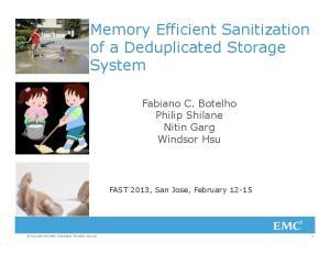 Memory Efficient Sanitization of a Deduplicated Storage System