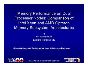 Memory Performance on Dual Processor Nodes: Comparison of Intel Xeon and AMD Opteron Memory Subsystem Architectures