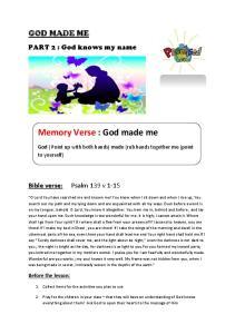 Memory Verse : God made me