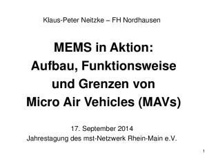 MEMS in Aktion: Aufbau, Funktionsweise und Grenzen von Micro Air Vehicles (MAVs)