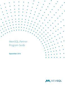 MemSQL Partner Program Guide