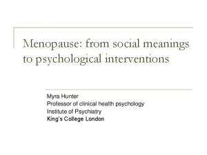 Menopause: from social meanings to psychological interventions