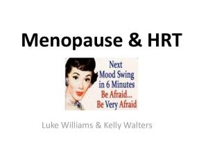 Menopause & HRT. Luke Williams & Kelly Walters