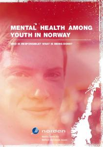 Mental health among youth in Norway. Who is responsible? What is being done?