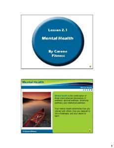 Mental Health. Mental Health