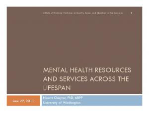 MENTAL HEALTH RESOURCES AND SERVICES ACROSS THE LIFESPAN