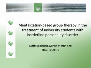 Mentaliza)on-based group therapy in the treatment of university students with borderline personality disorder