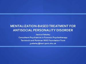 MENTALIZATION-BASED TREATMENT FOR ANTISOCIAL PERSONALITY DISORDER