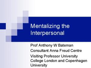 Mentalizing the Interpersonal