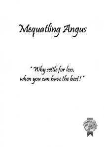 Mequatling Angus. Why settle for less, when you can have the best!