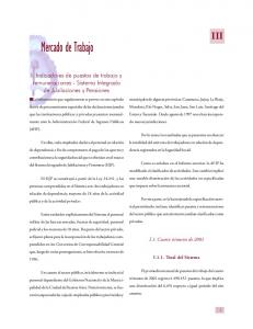 Mercado de Trabajo III. I. Indicadores de puestos de trabajo y remuneraciones - Sistema Integrado de Jubilaciones y Pensiones