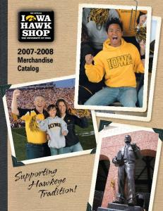 Merchandise Catalog. Supporting Hawkeye Tradition!