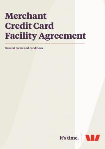 Merchant Credit Card Facility Agreement. General terms and conditions