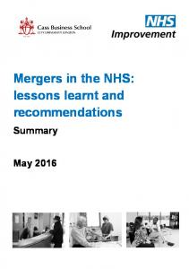 Mergers in the NHS: lessons learnt and recommendations. Summary