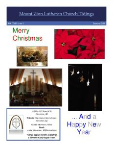 Merry Christmas. ... And a Happy New Year. Mount Zion Lutheran Church Tidings Street N.W. Edmonton, AB