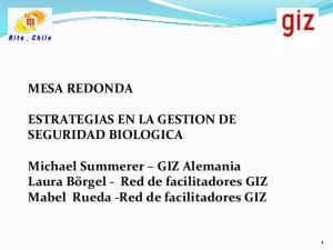 MESA REDONDA ESTRATEGIAS EN LA GESTION DE SEGURIDAD BIOLOGICA