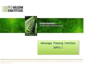 Message Passing Interface (MPI) I