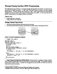 Message Passing Interface (MPI) Programming