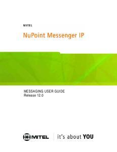 MESSAGING USER GUIDE Release 12.0