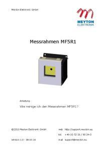 Messrahmen MF5R1. Wie reinige ich den Messrahmen MF5R1? Meyton Elektronik GmbH. Anleitung Meyton Elektronik GmbH. web