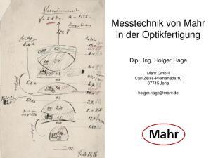 Messtechnik von Mahr in der Optikfertigung