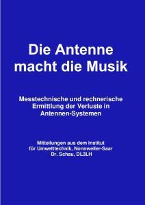Messtechnische und rechnerische Ermittlung der Verluste in Antennen-Systemen