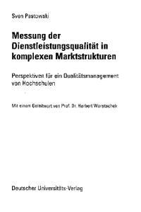 Messung der Dienstleistungsqualität in komplexen Marktstrukturen