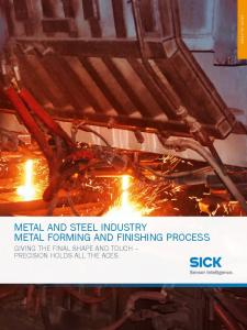 METAL AND STEEL INDUSTRY METAL FORMING AND FINISHING PROCESS GIVING THE FINAL SHAPE AND TOUCH PRECISION HOLDS ALL THE ACES