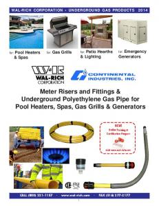 Meter Risers and Fittings & Underground Polyethylene Gas Pipe for Pool Heaters, Spas, Gas Grills & Generators