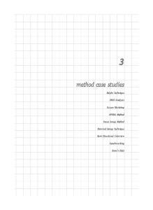 method case studies Delphi Technique SWOT Analysis Future Workshop OPERA Method Focus Group Method Nominal Group Technique Semi-Structured Interview