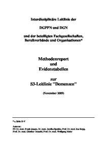 Methodenreport und Evidenztabellen. zur S3-Leitlinie