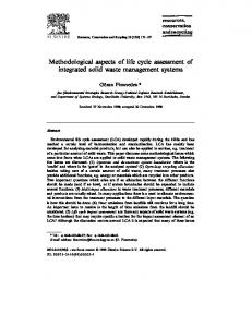 Methodological aspects of life cycle assessment of integrated solid waste management systems