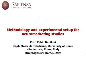 Methodology and experimental setup for neuromarketing studies