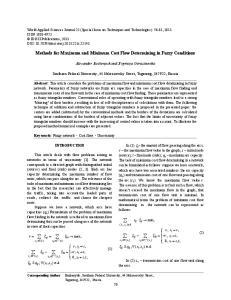 Methods for Maximum and Minimum Cost Flow Determining in Fuzzy Conditions