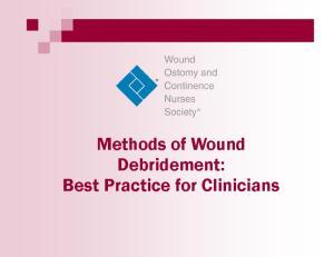 Methods of Wound Debridement: Best Practice for Clinicians