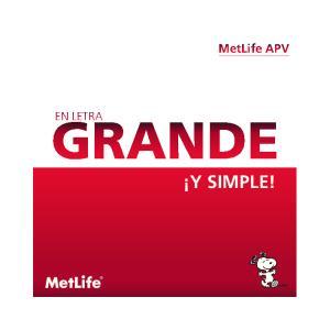 MetLife APV GRANDE. En letra. y SIMPLE!