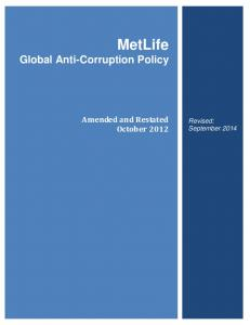 MetLife Global Anti-Corruption Policy Amended and Restated October 2012